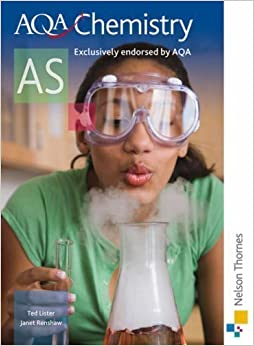 AQA Chemistry AS: Student's Book by Lister, Ted, Renshaw, Janet New Edition (2008)