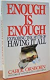Enough Is Enough, Carol Orsborn, 0399131752