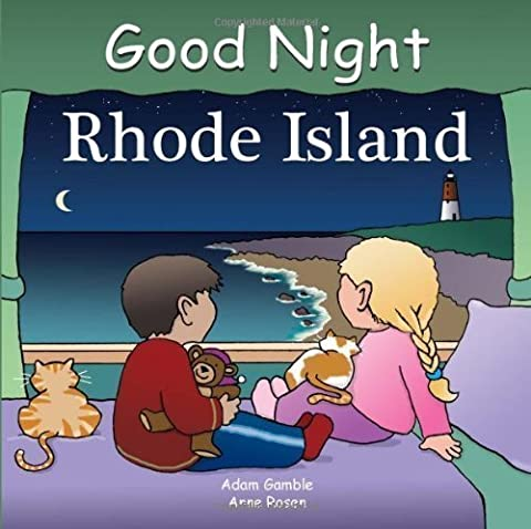 Good Night Rhode Island (Good Night Our World series) by unknown (2008) (Good Night Rhode Island Book)