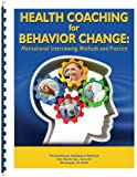 img - for Health Coaching for Behavior Change: Motivational Interviewing Methods and Practice book / textbook / text book