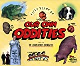 Fifty Years of Our Own Oddities, Ralph Graczak, 0984208402