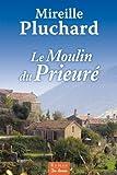 """Afficher """"Le Moulin du Prieuré"""""""