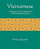 Vietnamese: Modern and traditional Vietnamese cuisine (Silk)