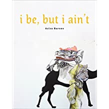 i be, but i ain't