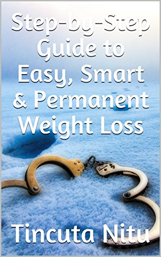 Step By Step Guide To Easy Smart Permanent Weight Loss Create