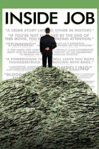 Inside Job (An Economic System Run By The Government)