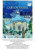 Carlos Nadal 1917-1998: An English Perspective