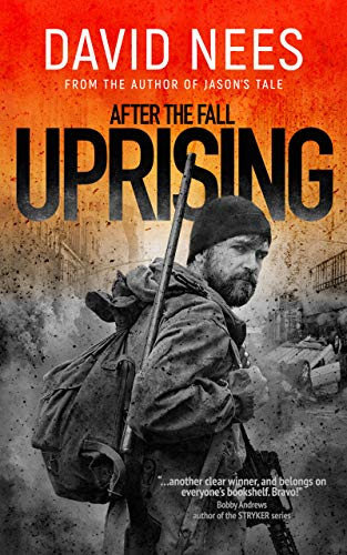 Uprising: Book 2 in the After the Fall Series by [Nees, David]