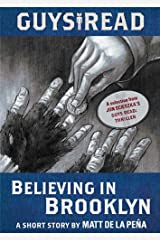 Guys Read: Believing in Brooklyn: A Short Story from Guys Read: Thriller Kindle Edition
