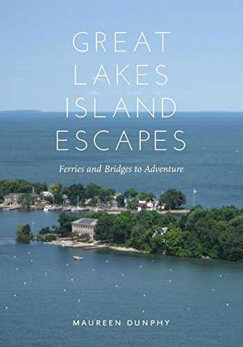 (Great Lakes Island Escapes: Ferries and Bridges to Adventure (Painted)