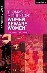 Women Beware Women (New Mermaids)