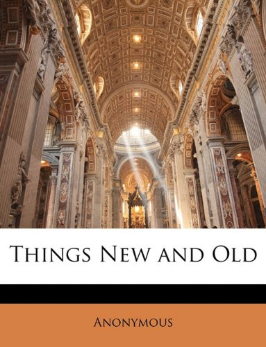 Things New and Old PDF