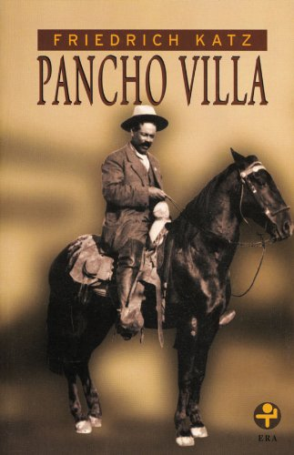 Pancho Villa: 10 (Spanish Edition)