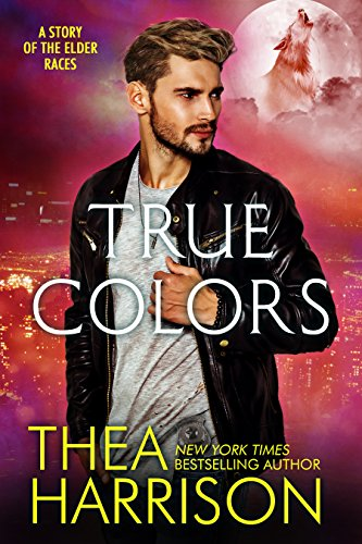 True Colors: A Novella of the Elder Races by [Harrison, Thea]
