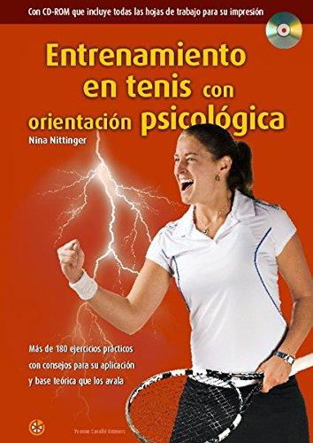 Entrenamiento en tenis con orientación psicológica por Nina Nittinger,Maite Iriarte Rego