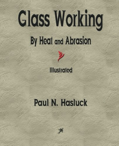 glass-working-by-heat-and-abrasion