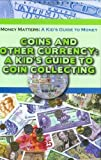 Coins and Other Currency, Tamra Orr, 1584156406