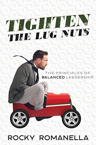 tighten-the-lug-nuts-the-principles-of-balanced-leadership