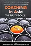 img - for Coaching in Asia: The First Decade book / textbook / text book