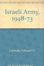 The Israeli Army, 1948-1973
