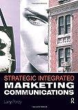 Strategic Integrated Marketing Communication 9780750679800