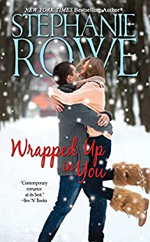 Wrapped Up In You (A Mystic Island Christmas) by [Rowe, Stephanie]