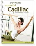 Stott Pilates Essential Cadillac Manual-2nd Edition