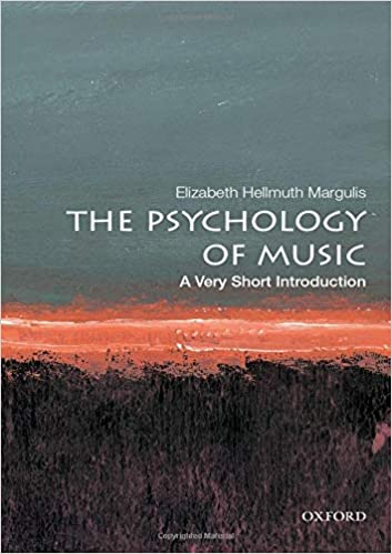 The Psychology Of Music: A Very Short Introduction por Elizabeth Hellmuth Margulis epub