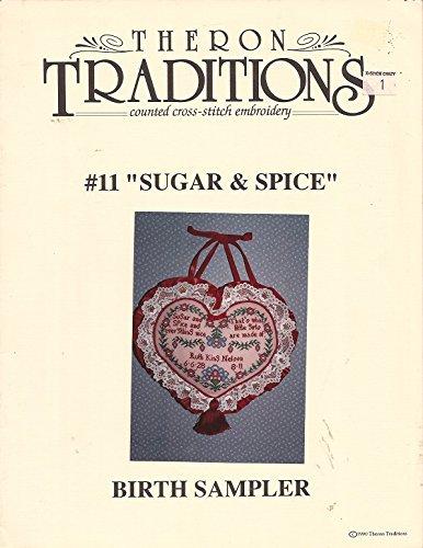 (#11 SUGAR AND SPICE.. Birth Sampler Cross Stitch Leaflet)