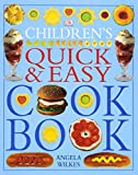 quick and easy recipes - Children's Quick and Easy Cookbook