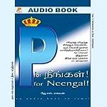 P for Neengal | Sibi K Solomon