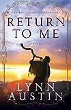 Return to Me (The Restoration Chronicles) (Volume 1)