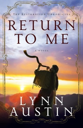 Return to Me (The Restoration Chronicles) (Volume - Outlet Malls Austin