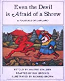 Even the Devil Is Afraid of a Shrew, Valerie Stalder, 0201071886