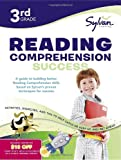 img - for 3rd Grade Reading Comprehension Success: Activities, Exercises, and Tips to Help Catch Up, Keep Up, and Get Ahead (Sylvan Language Arts Workbooks) book / textbook / text book