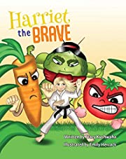 Harriet the Brave (Harriet   Book 2)