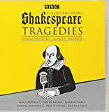 img - for Classic BBC Radio Shakespeare: Tragedies: Hamlet; Macbeth; Romeo and Juliet book / textbook / text book