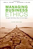 img - for Managing Business Ethics by Trevino, Linda K., Nelson, Katherine A. 5th (fifth) (2010) Paperback book / textbook / text book