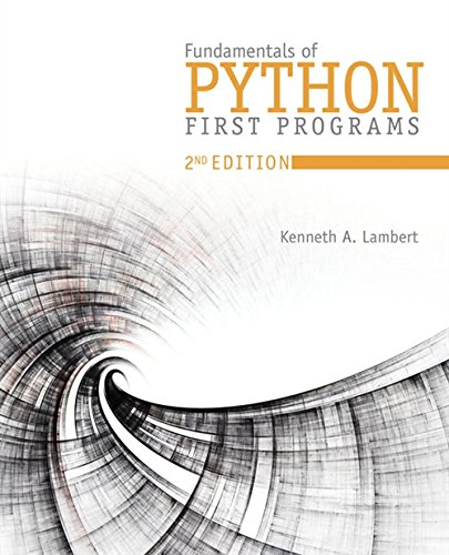 Book cover of Fundamentals of Python: First Programs by Kenneth A. Lambert