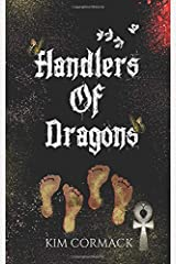 Handlers of Dragons (Children of Ankh Series) (Volume 4) Paperback