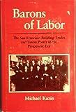 Barons of Labor, Michael Kazin, 025201345X