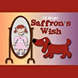 Saffron's Wish, Clarence Wright, 1456008978