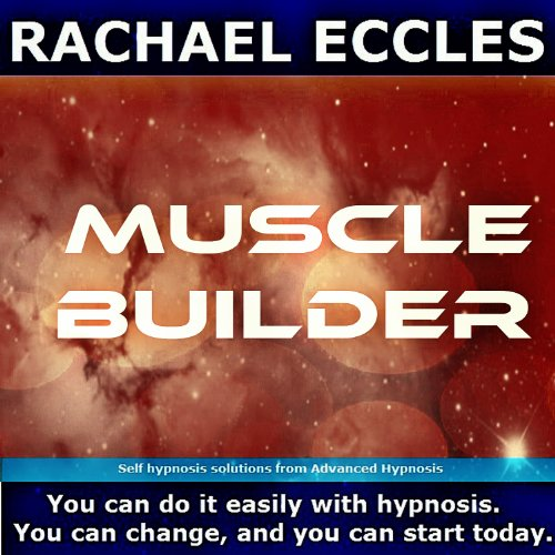 Price comparison product image Muscle Builder: Motivational Subconscious Programming Self Hypnosis, Hypnotherapy CD