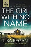 The Girl With No Name (Detective Josie Quinn)
