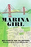 Marina Girl, Heather Joy Hampton, 1462858864