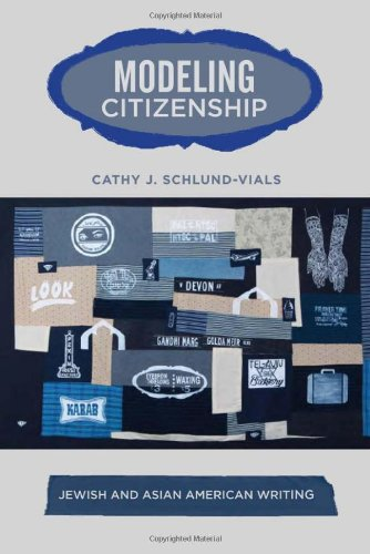 Modeling Citizenship: Jewish and Asian American Writing (American Literatures Initiative (Temple University Press))