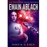 Emain Ablach (Centaurean Tribes Book 1)