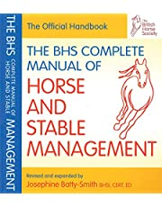Auty, I: BHS Complete Manual of Horse and Stable Management (BHS Official Handbook)