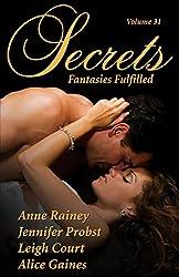Secrets Volume 31 Fantasies Fulfilled