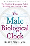 The Male Biological Clock, Harry Fisch, 1439101752